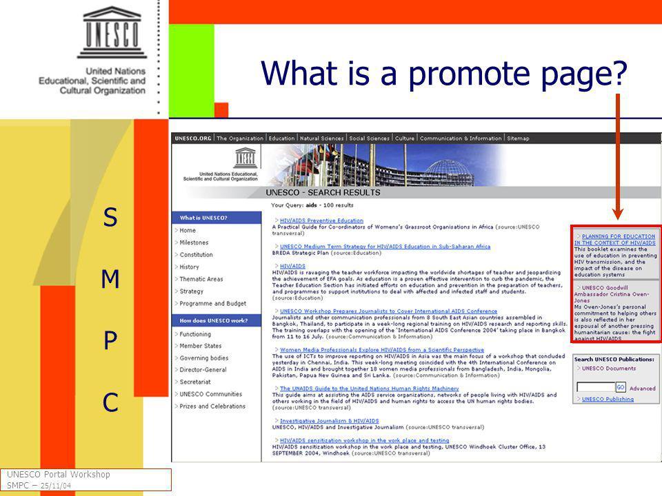 What is a promote page SMPCSMPC UNESCO Portal Workshop SMPC – 25/11/04