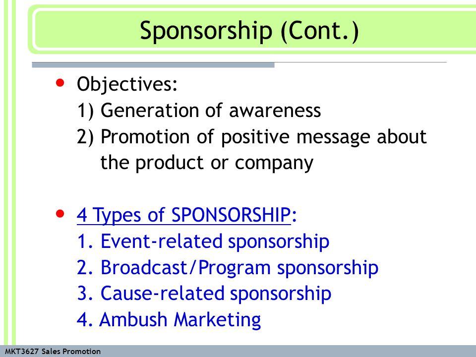 MKT3627 Sales Promotion 1.Event-related sponsorship i.e.