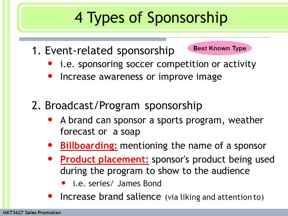 MKT3627 Sales Promotion 1. Event-related sponsorship i.e.