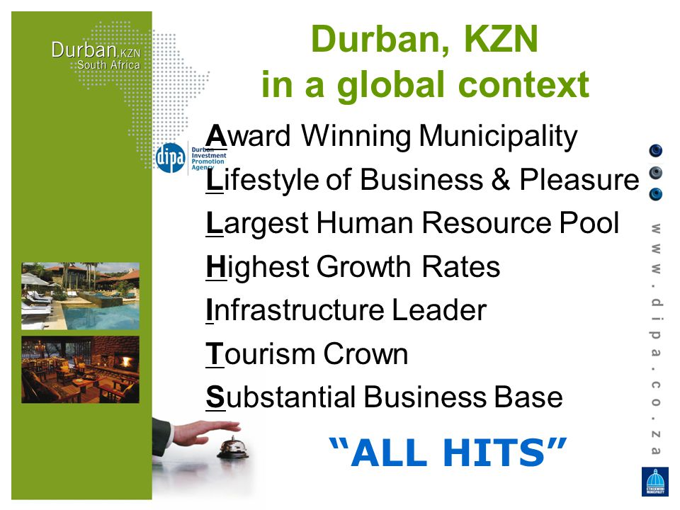 Award Winning Municipality Lifestyle of Business & Pleasure Largest Human Resource Pool Highest Growth Rates Infrastructure Leader Tourism Crown Subst