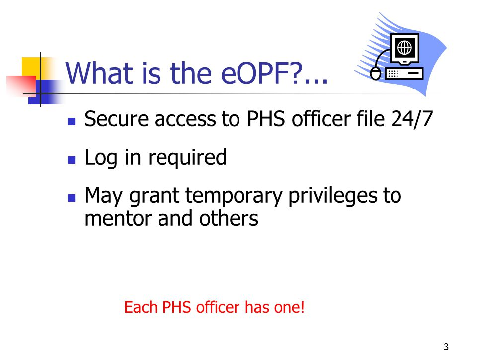 3 What is the eOPF?...