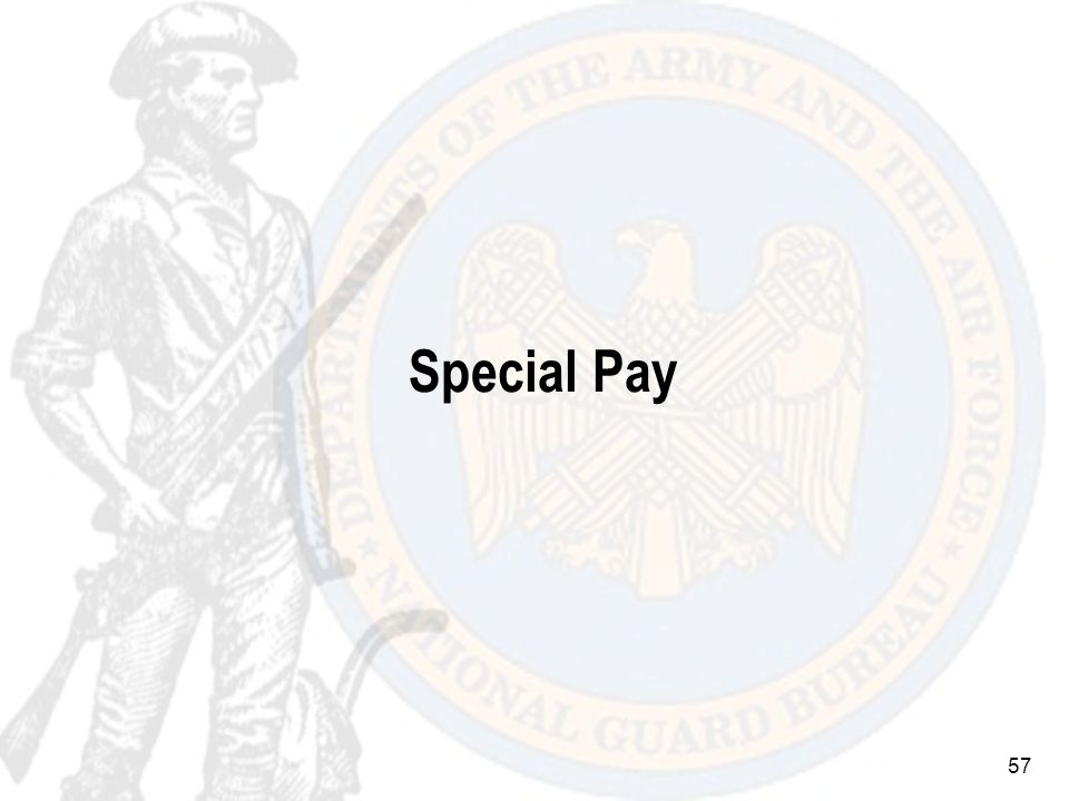 57 Special Pay
