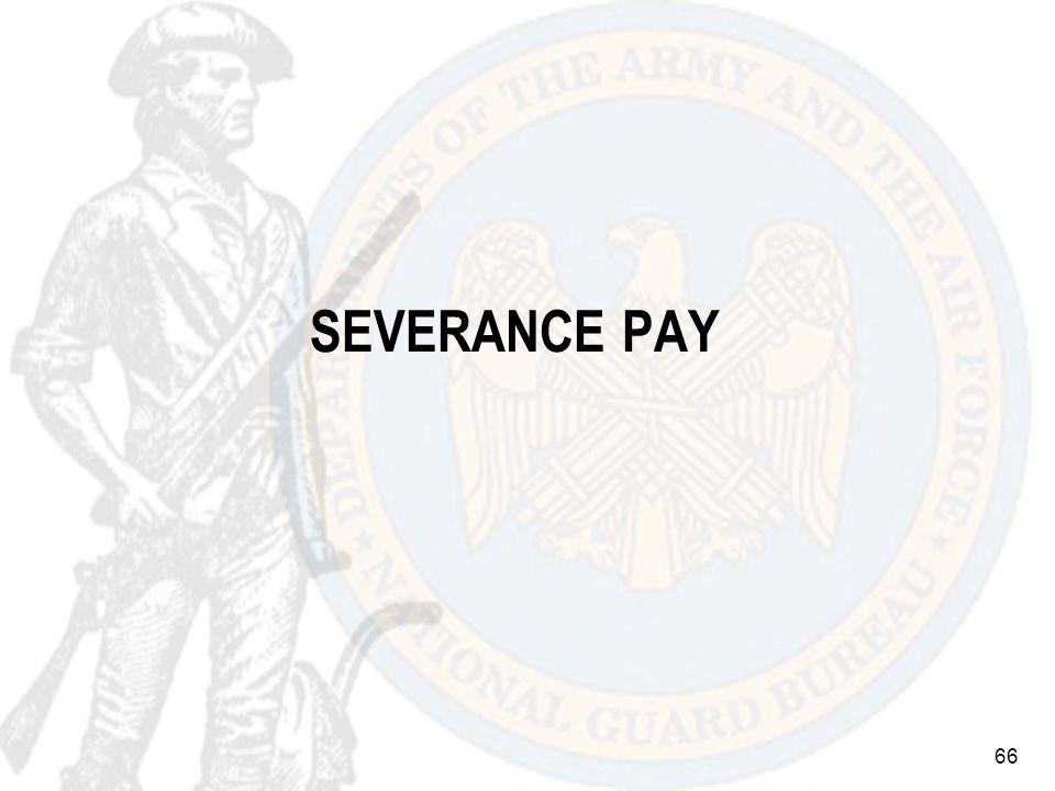 66 SEVERANCE PAY