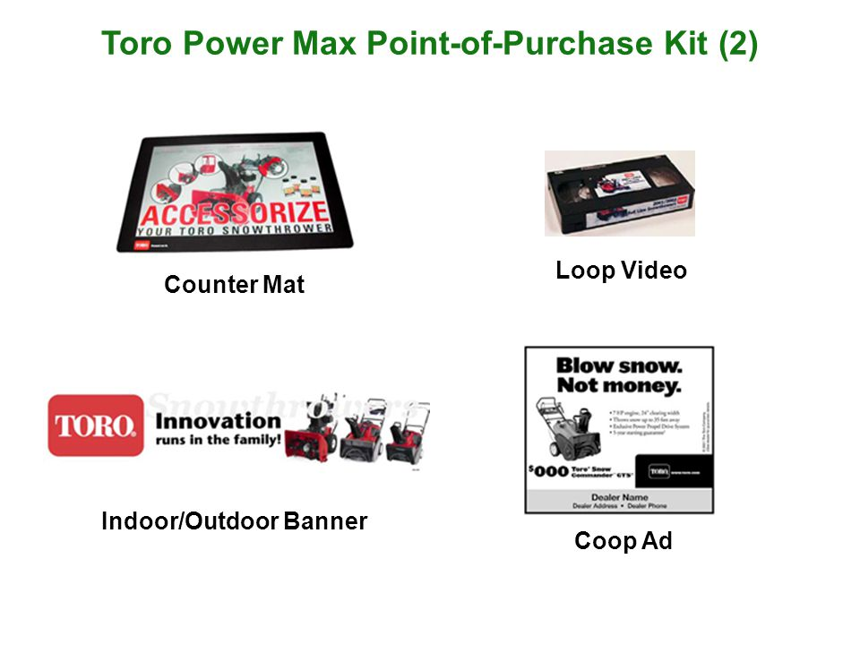 Toro Power Max Point-of-Purchase Kit (1) Brochure & Holder Buying Power Finance Poster Hanging Mobile Feature Card Chute Wobbler