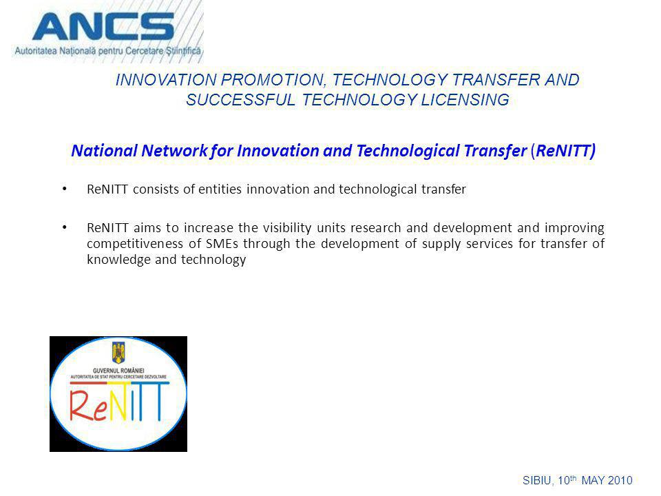 National Network for Innovation and Technological Transfer (ReNITT) ReNITT consists of entities innovation and technological transfer ReNITT aims to i