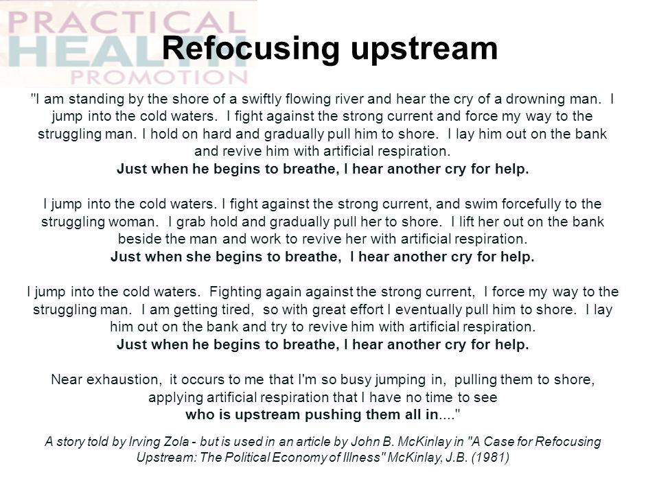 Refocusing upstream