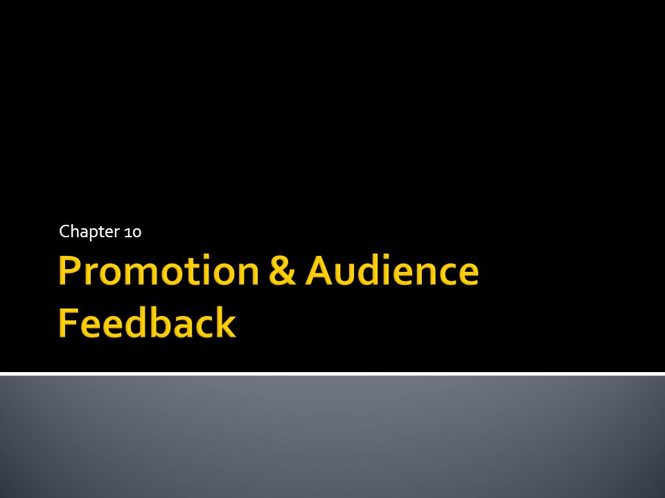 What are different ways that electronic media companies promote How about feedback.