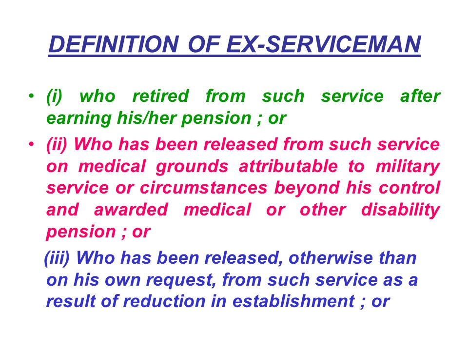 DEFINITION OF EX-SERVICEMAN The ex-serviceman (Re-employment in Central Civil Services and Posts) Rules, 1979 as modified by the Gazette Notification