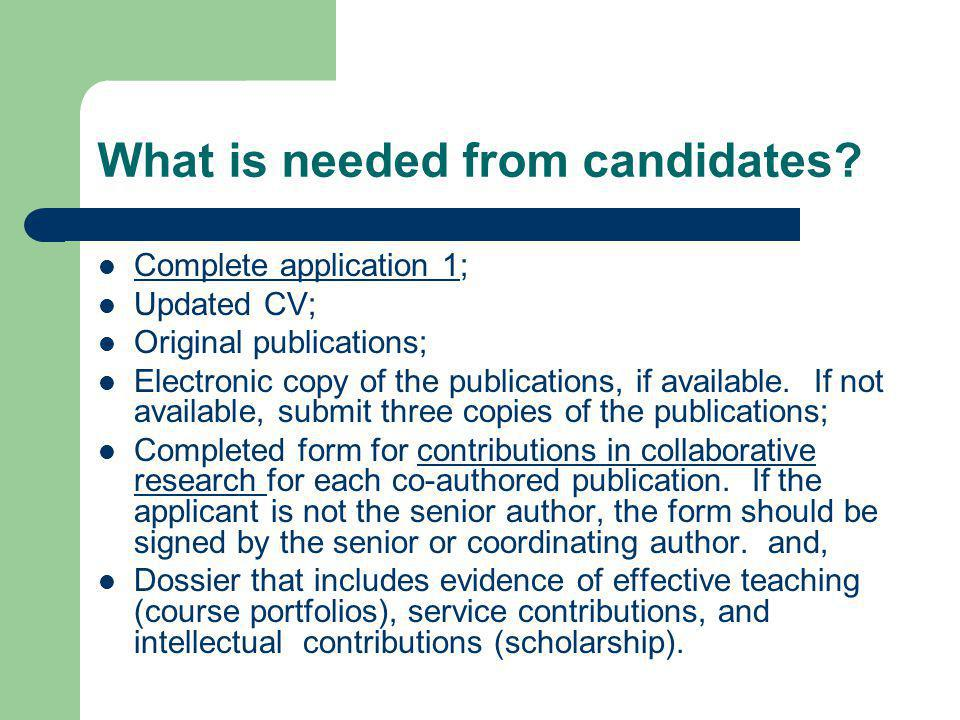 What is needed from candidates.