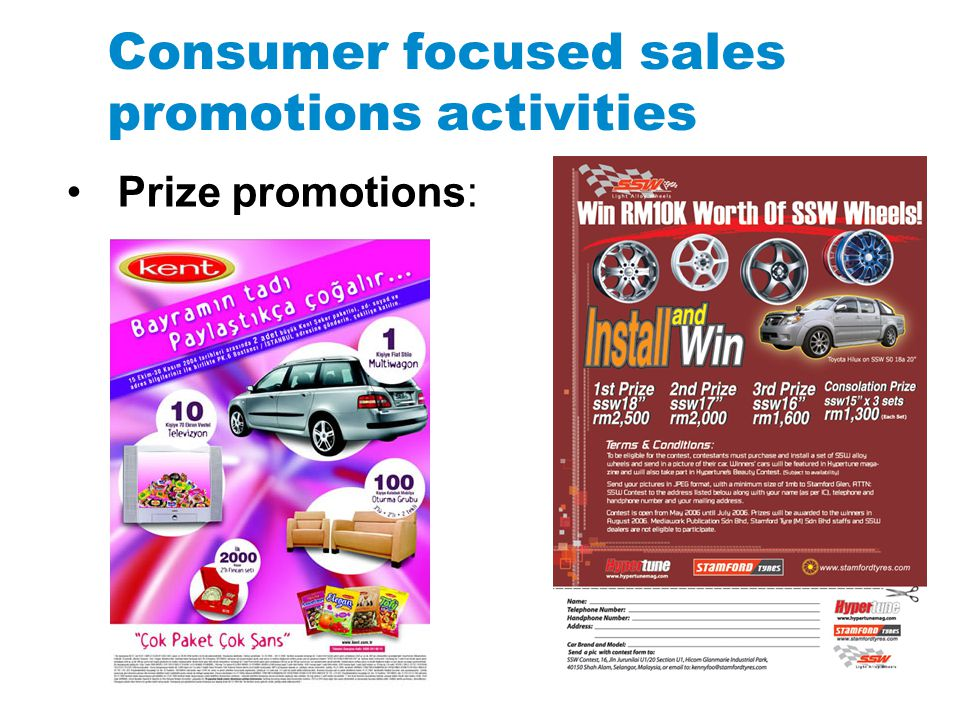 Consumer focused sales promotions activities Prize promotions: