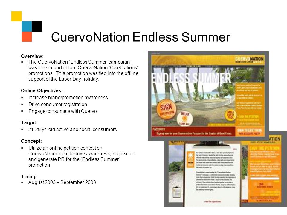 CuervoNation Endless Summer Overview: The CuervoNation Endless Summer campaign was the second of four CuervoNation Celebrations promotions. This promo