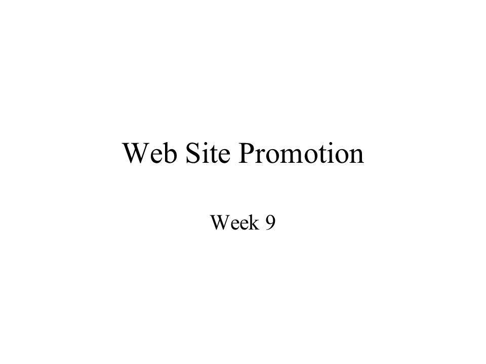 Web Site Promotion Week 9
