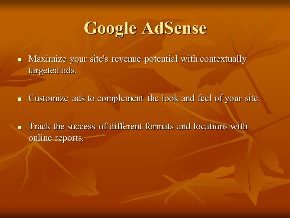 Google AdSense Maximize your site's revenue potential with contextually targeted ads. Maximize your site's revenue potential with contextually targete