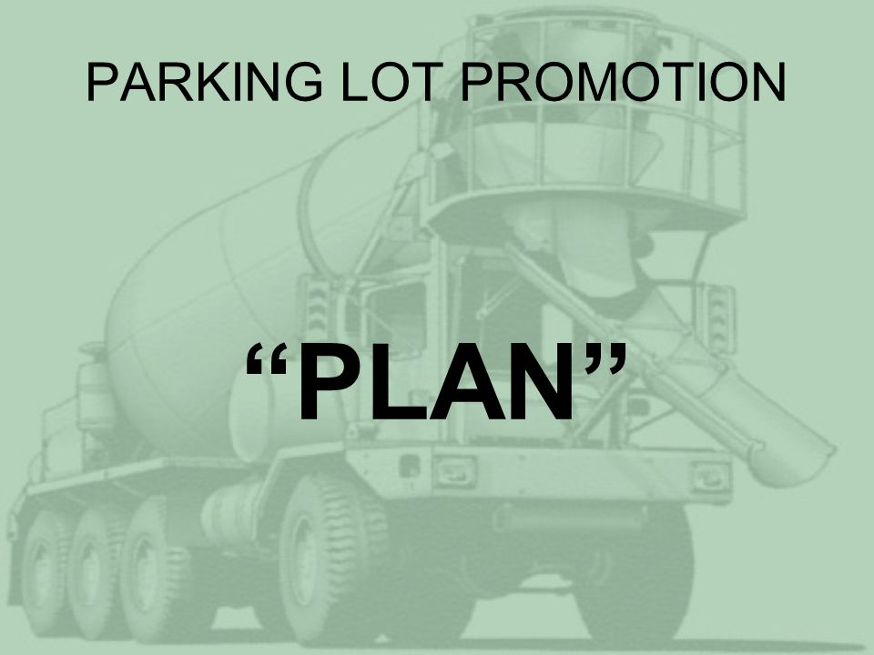 PARKING LOT PROMOTION PLAN