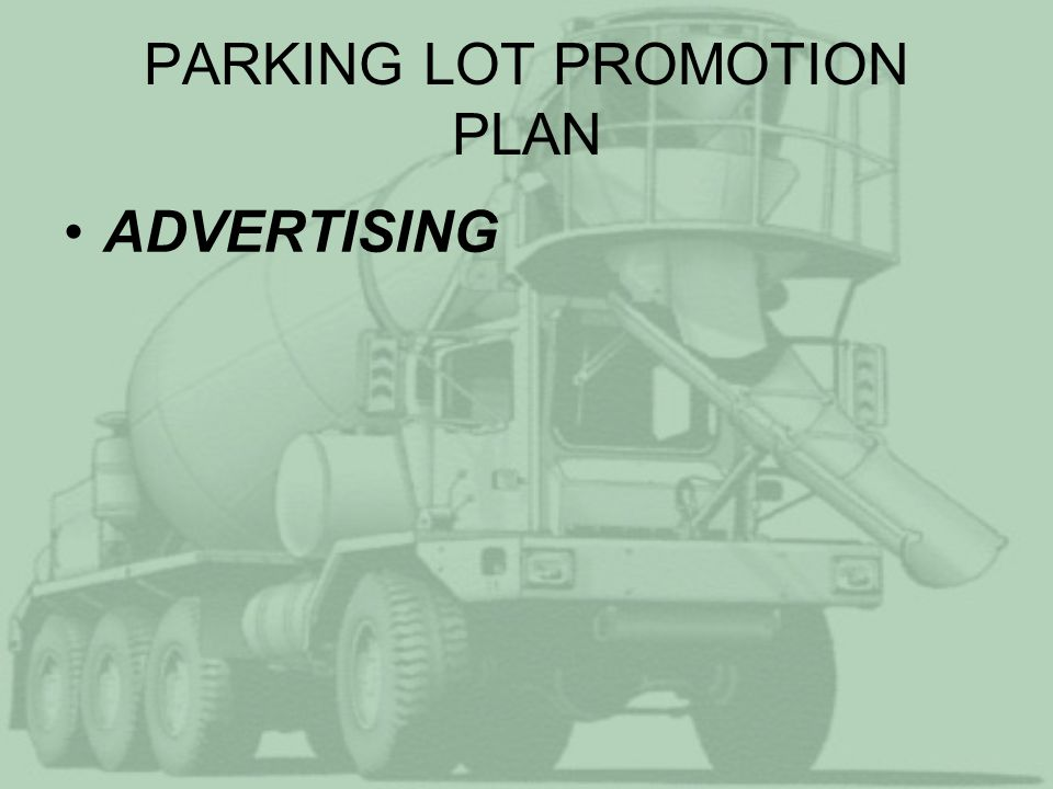 PARKING LOT PROMOTION PLAN ADVERTISING