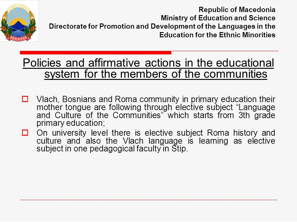 Republic of Macedonia Ministry of Education and Science Directorate for Promotion and Development of the Languages in the Education for the Ethnic Min