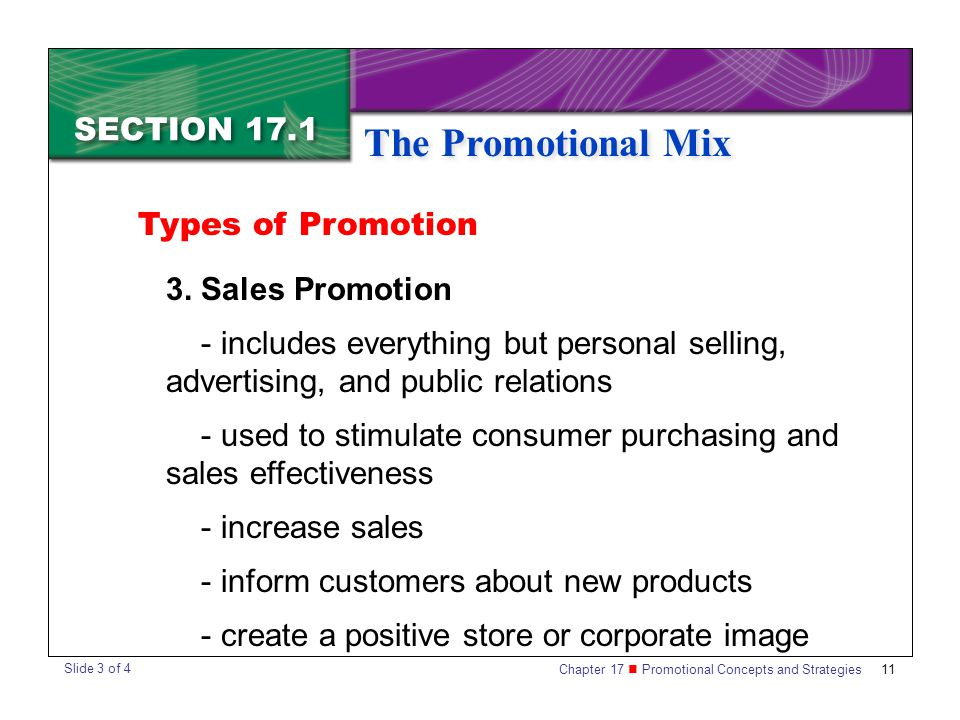 Chapter 17 Promotional Concepts and Strategies SECTION 17.1 The Promotional Mix 11 SECTION 17.1 The Promotional Mix 3.