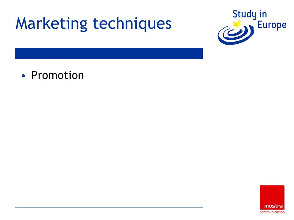 Marketing techniques Promotion