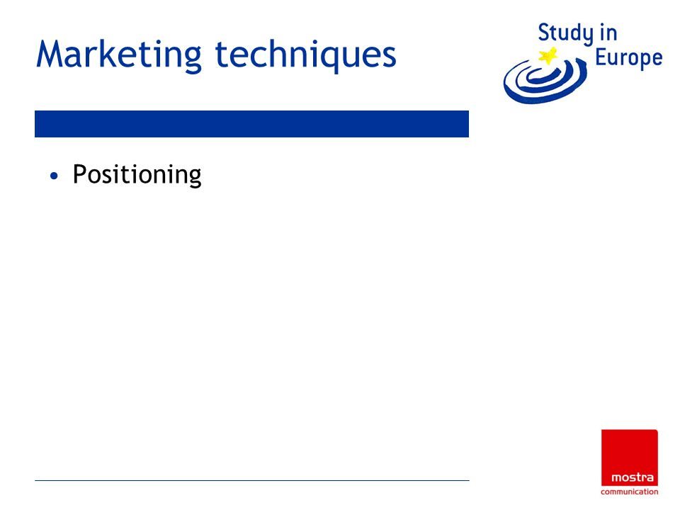 Marketing techniques Positioning