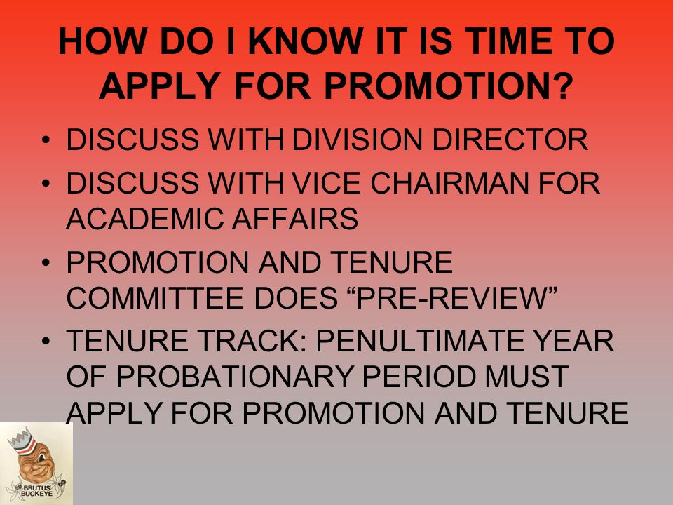 HOW DO I KNOW IT IS TIME TO APPLY FOR PROMOTION.