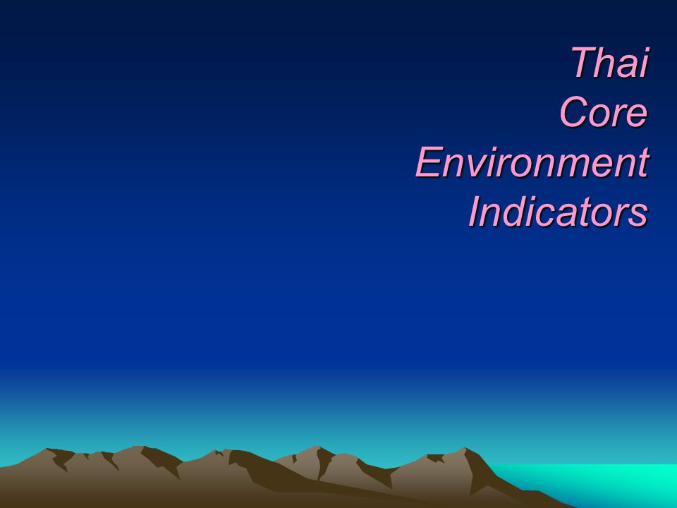 Thai Core Environment Indicators