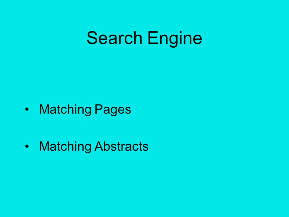 Search Engine Matching Pages Matching Abstracts