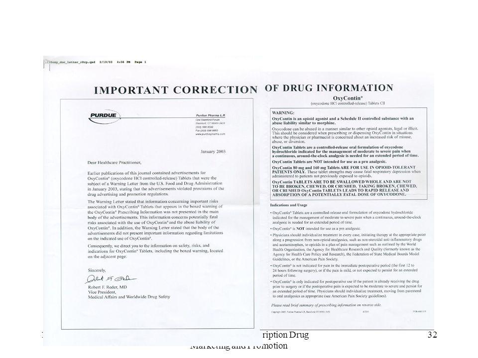 10/21/2004U.S. Regulation of Prescription Drug Marketing and Promotion 32