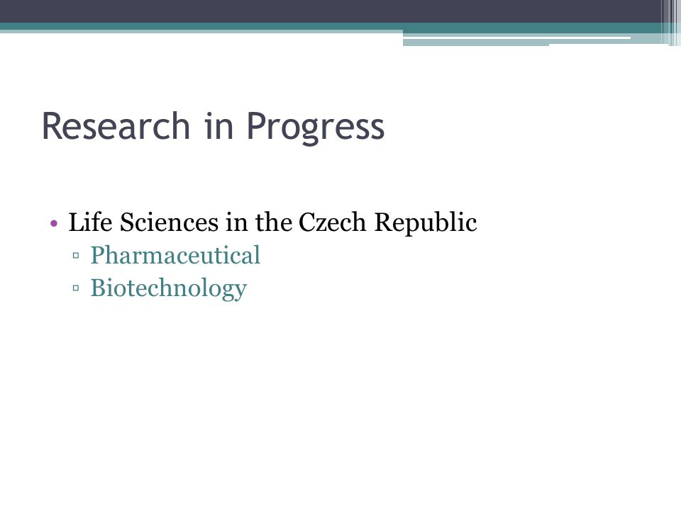 Research in Progress Life Sciences in the Czech Republic Pharmaceutical Biotechnology