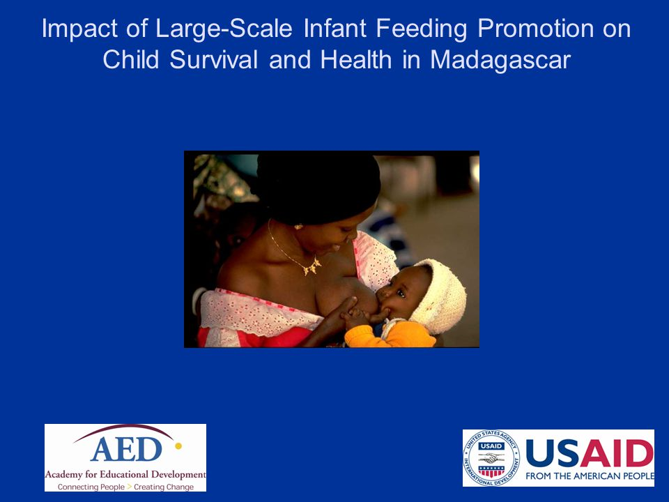 Impact of Large-Scale Infant Feeding Promotion on Child Survival and Health in Madagascar