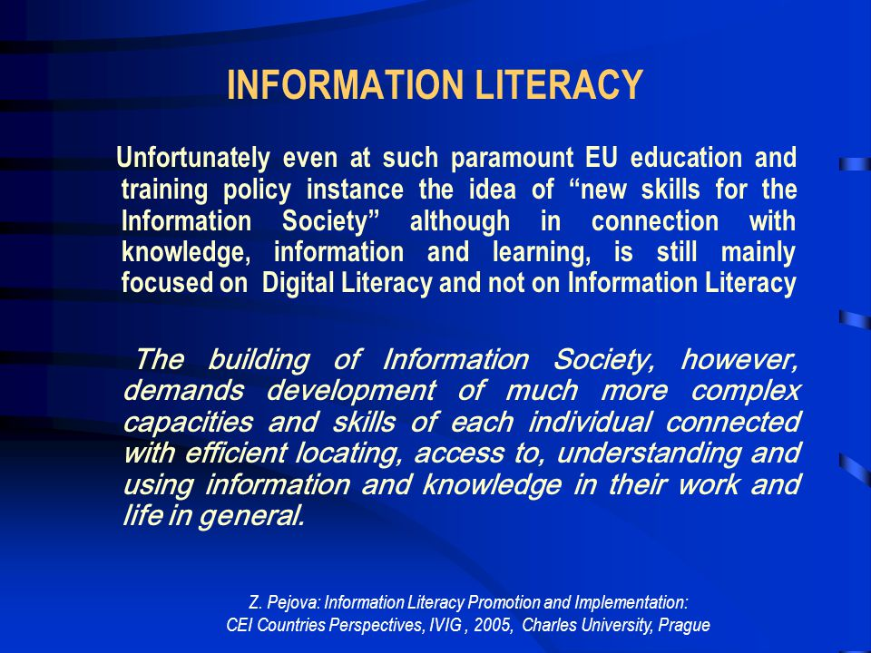 Z. Pejova: Information Literacy Promotion and Implementation: CEI Countries Perspectives, IVIG, 2005, Charles University, Prague BUILDING SKILLS FOR T