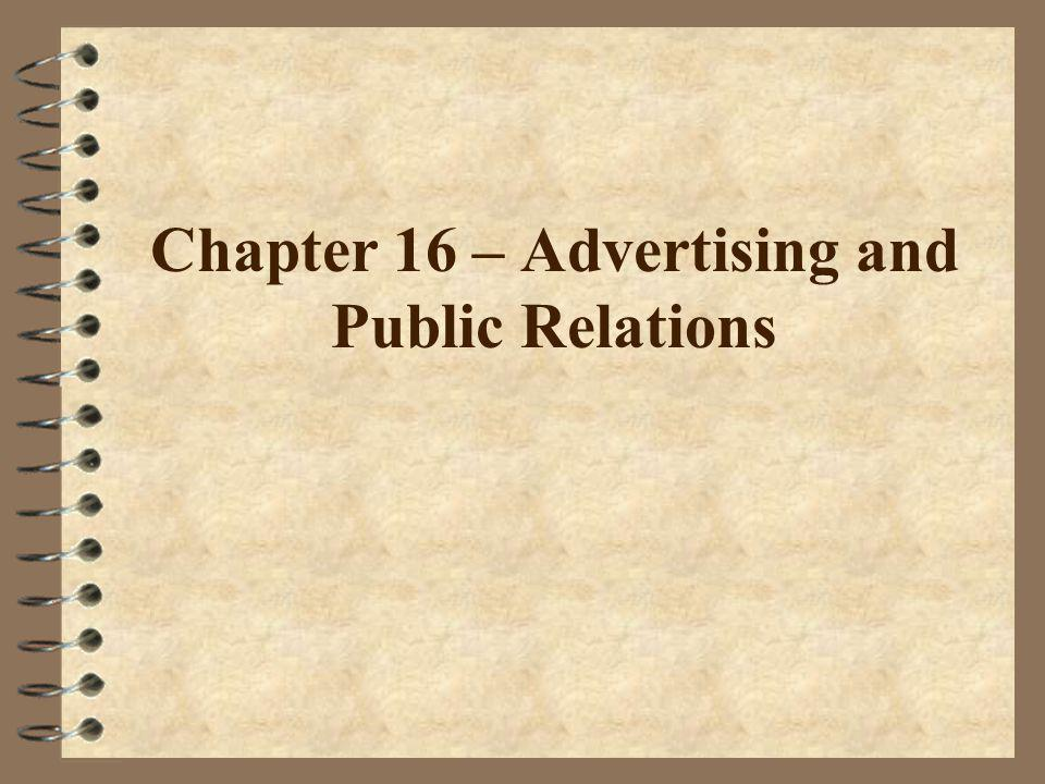 Chapter 16 – Advertising and Public Relations