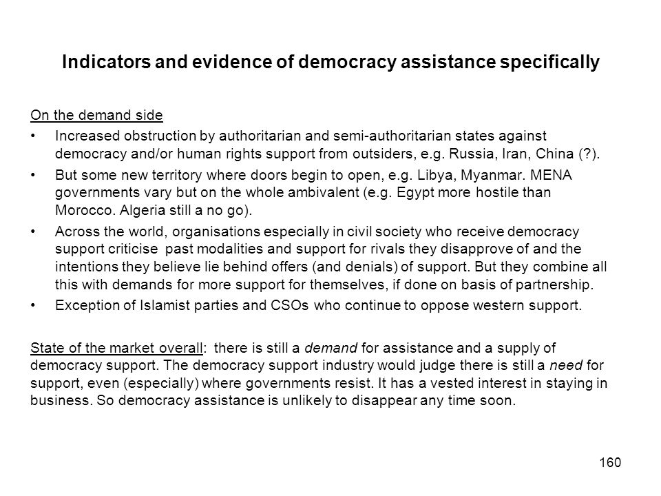 Indicators and evidence of democracy assistance specifically On the demand side Increased obstruction by authoritarian and semi-authoritarian states a