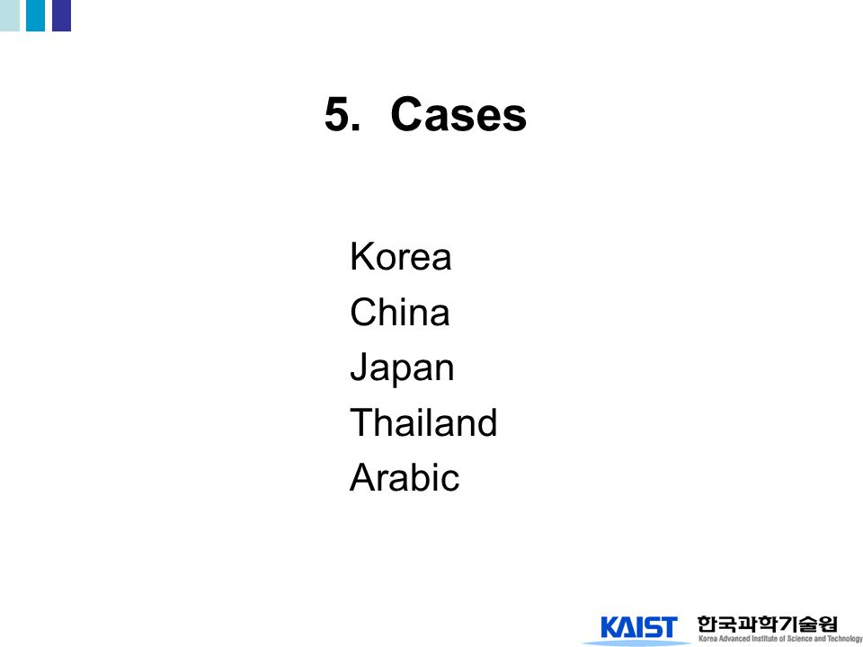 5. Cases Korea China Japan Thailand Arabic