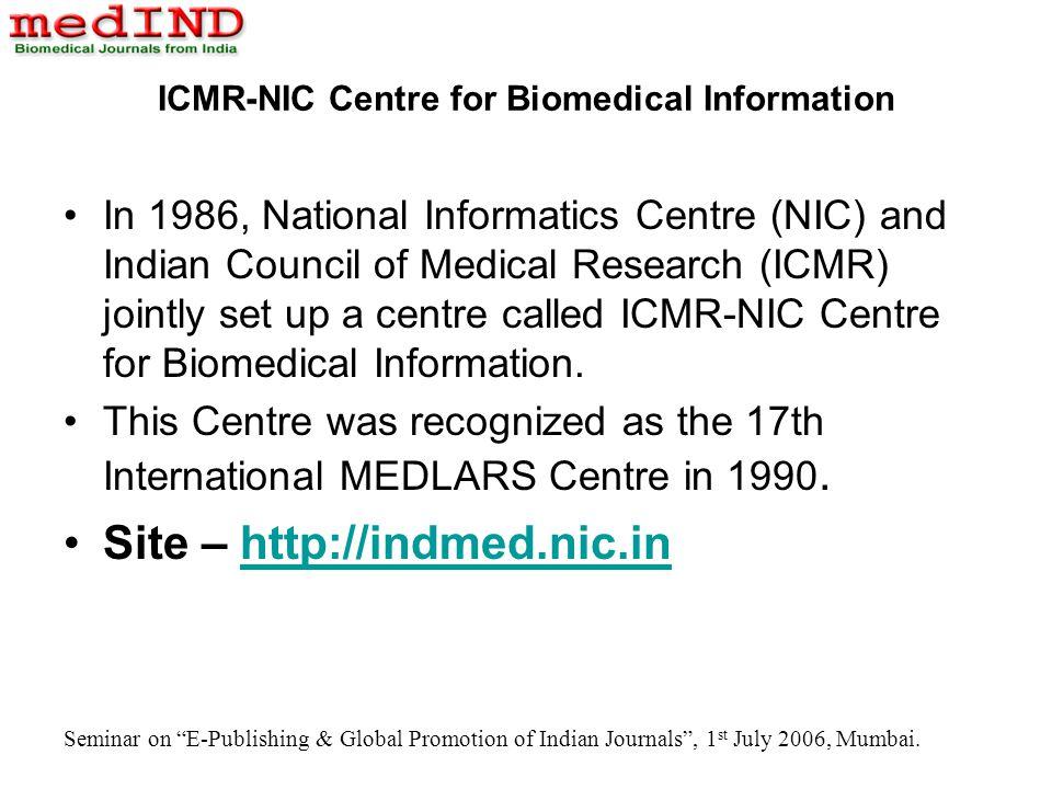 Seminar on E-Publishing & Global Promotion of Indian Journals, 1 st July 2006, Mumbai.