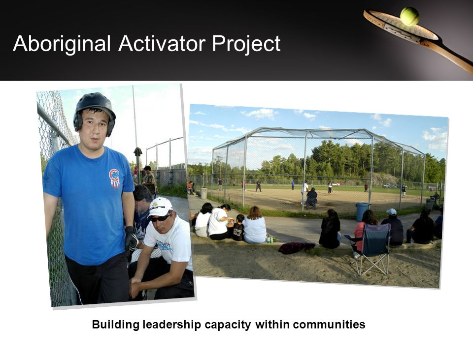 Aboriginal Activator Project Building leadership capacity within communities