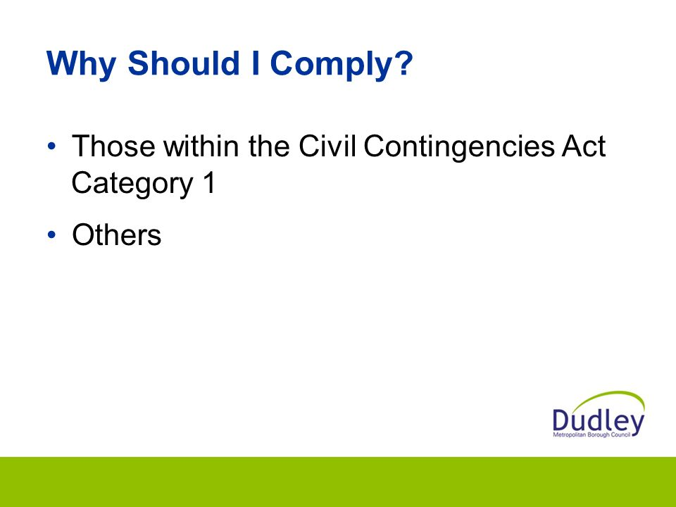 Why Should I Comply Those within the Civil Contingencies Act Category 1 Others