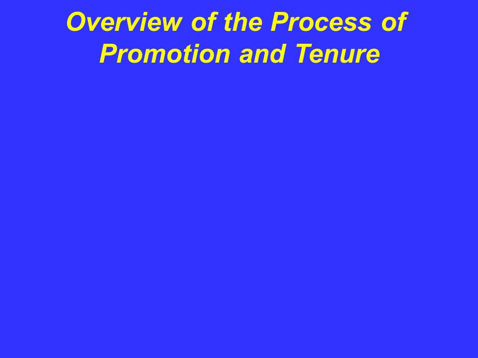 Overview of the Process of Promotion and Tenure