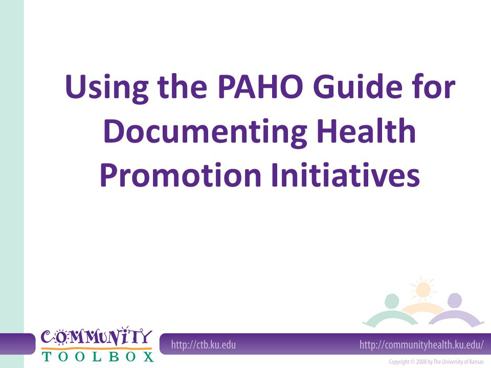 Using the PAHO Guide for Documenting Health Promotion Initiatives