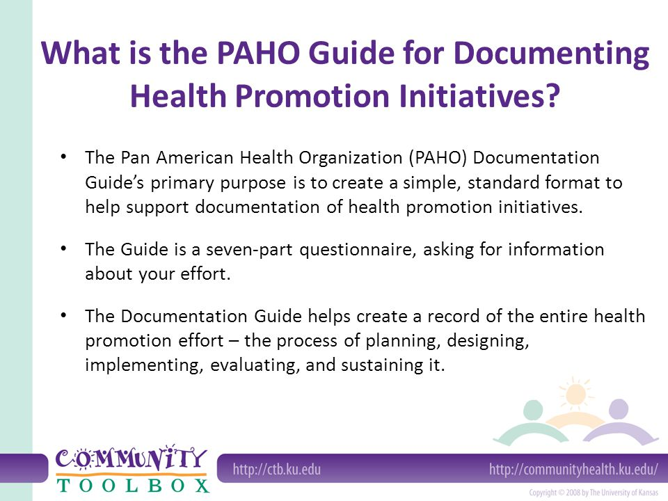 What is the PAHO Guide for Documenting Health Promotion Initiatives? The Pan American Health Organization (PAHO) Documentation Guides primary purpose