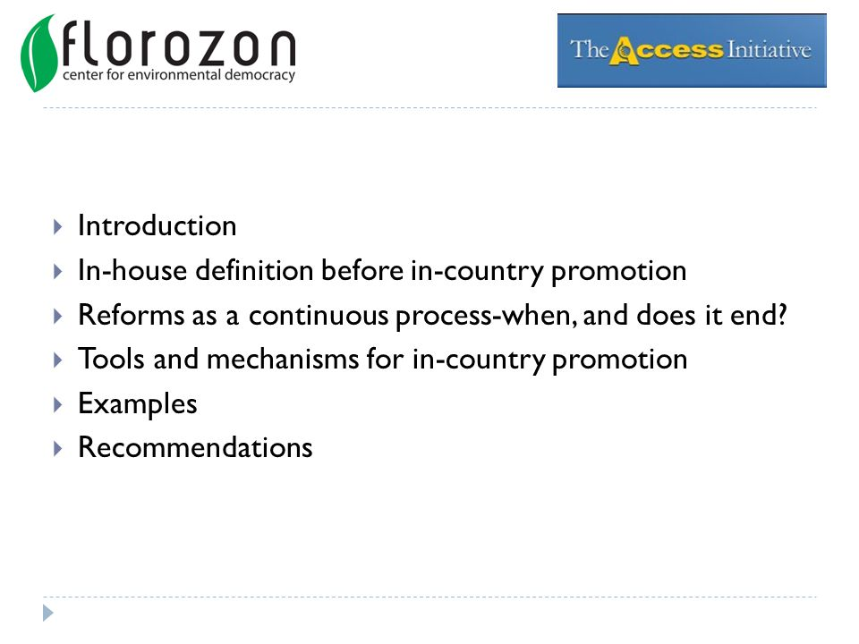 Introduction In-house definition before in-country promotion Reforms as a continuous process-when, and does it end.
