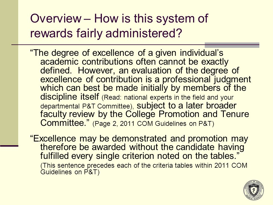 Keys to academic success and promotion Study and understand the P&T document.