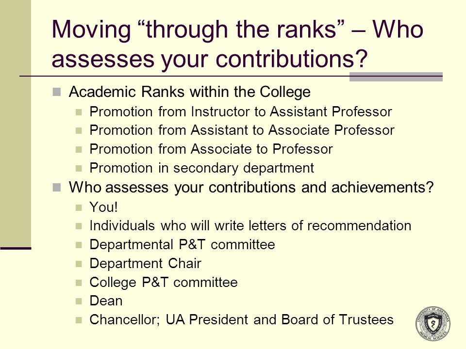 Moving through the ranks – Who assesses your contributions.