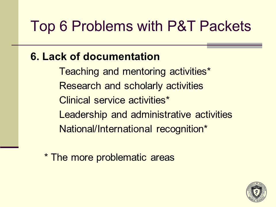 Top 6 Problems with P&T Packets 6.