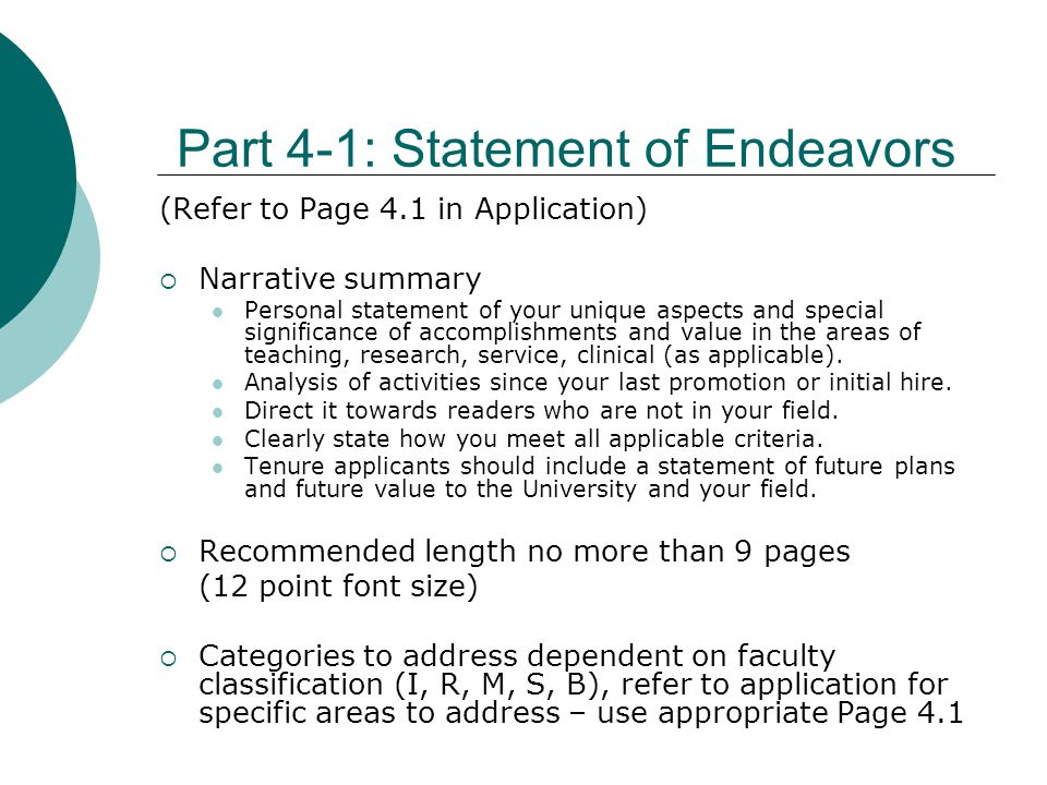 Part 4-1: Statement of Endeavors (Refer to Page 4.1 in Application) Narrative summary Personal statement of your unique aspects and special significan