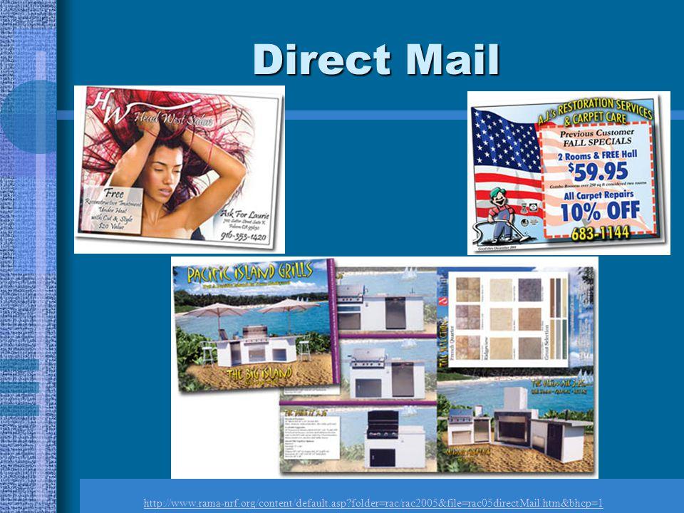 Direct Mail http://www.rama-nrf.org/content/default.asp?folder=rac/rac2005&file=rac05directMail.htm&bhcp=1