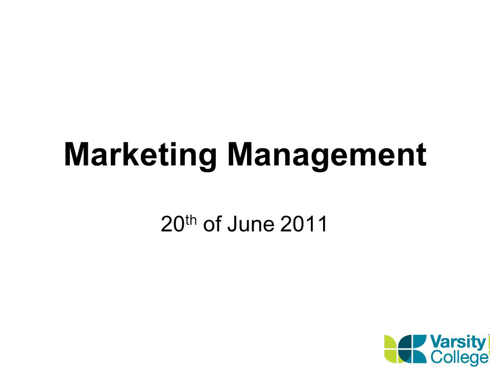 Marketing Management 20 th of June 2011