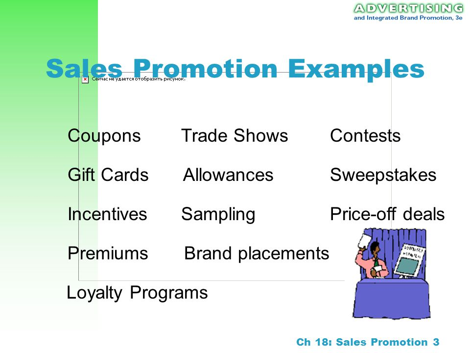 Ch 18: Sales Promotion 2 Sales Promotion Using incentives to create a perception of greater brand value Consumer Market –Induce household consumers to purchase a firms brand Trade-Market –Motivate distributors, wholesalers, and retailers to stock and feature a brand Business Buyer –Cultivate buyers in large corporations who make purchase decisions