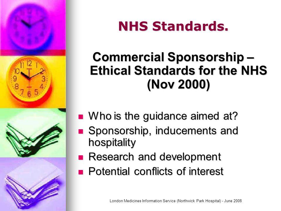 London Medicines Information Service (Northwick Park Hospital) - June 2008 NHS Standards.