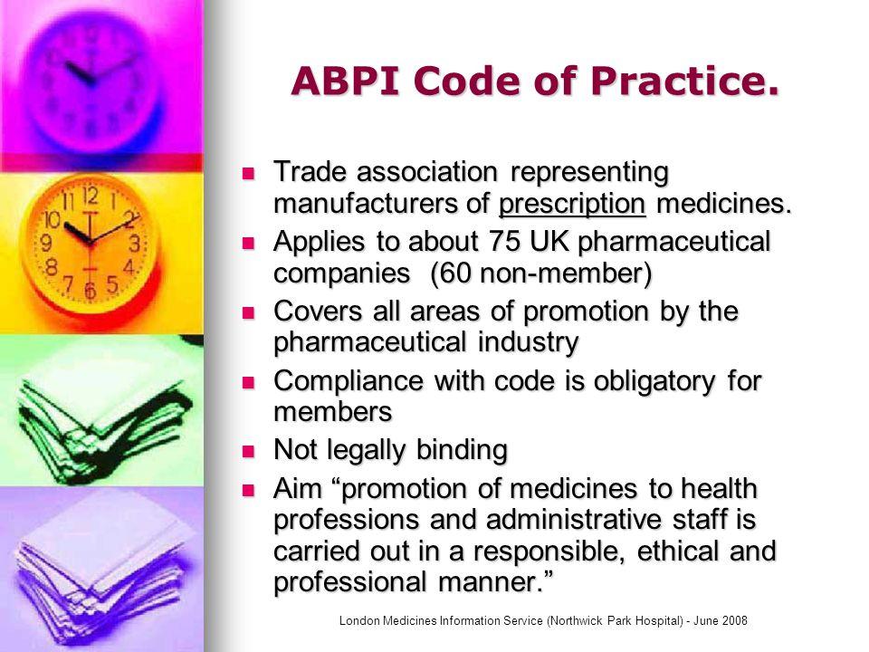 London Medicines Information Service (Northwick Park Hospital) - June 2008 Code for Representatives.