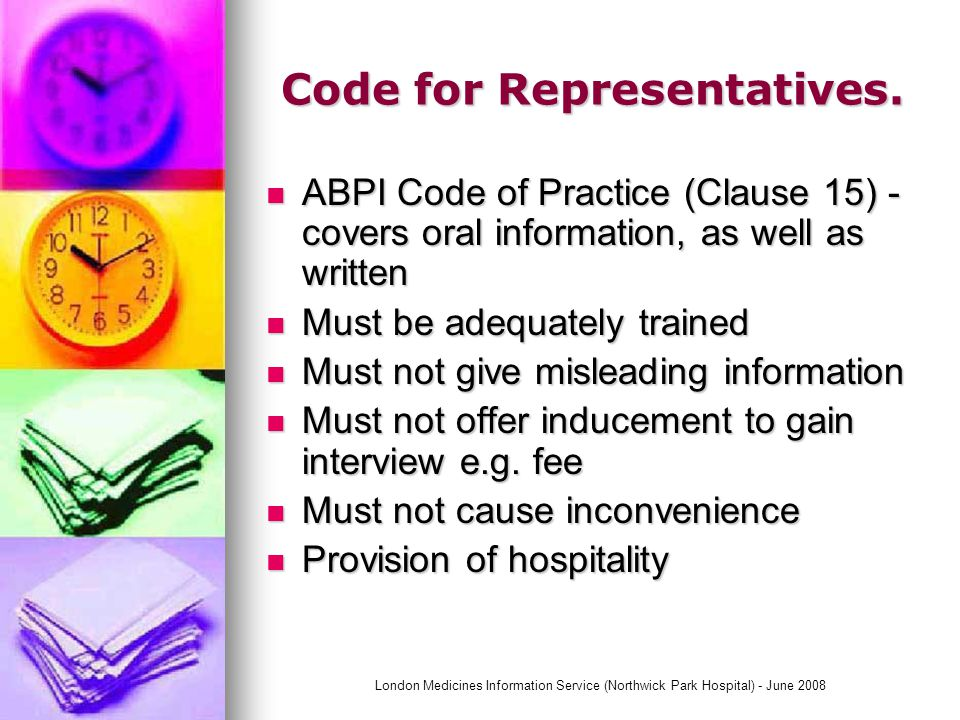 London Medicines Information Service (Northwick Park Hospital) - June 2008 Local Policies for Representatives.